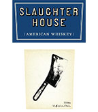 Slaughter House, American Whiskey